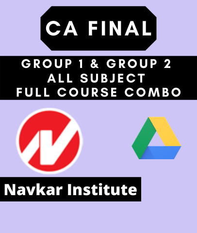 CA Final Group 1 and group 2 All Subject Full Course Combo By Navkar Institute