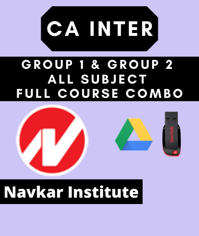 CA Inter Group 1 and Group 2 All Subject Full Course Combo By Navkar Institute