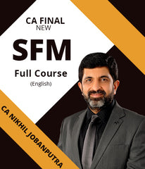 CA Final SFM Full Course Video lectures by Nikhil Jobanputra (English) - zeroinfy