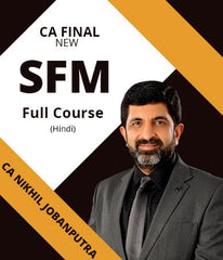 CA Final (New) SFM Full Course By Nikhil Jobanputra (Hindi) - Zeroify