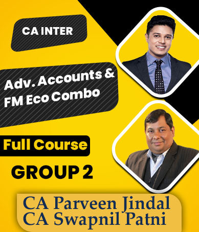 CA Inter Adv. Accounts & FM Eco Combo By Swapnil Patni & Parveen Jindal - Zeroinfy