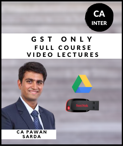CA Inter GST Only Full Course Video By Pawan Sarda (New) - Zeroinfy