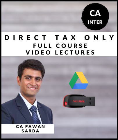 CA Inter Direct Tax Only Full Course Video By Pawan Sarda (New) - Zeroinfy