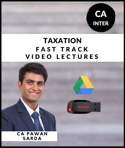 CA Inter Taxation Fast Track Course Video By Pawan Sarda (New) - Zeroinfy