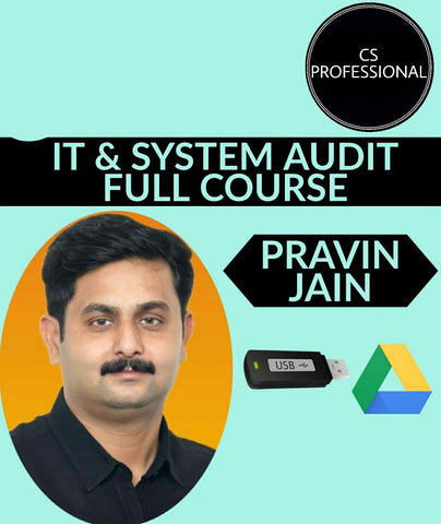 CS Professional Group 2 - IT & System Audit Full Course Video Lectures By Pravin Jain - Zeroinfy