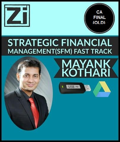 CA Final Strategic Financial Management Fast Track By Mayank Kothari (Old) - Zeroinfy