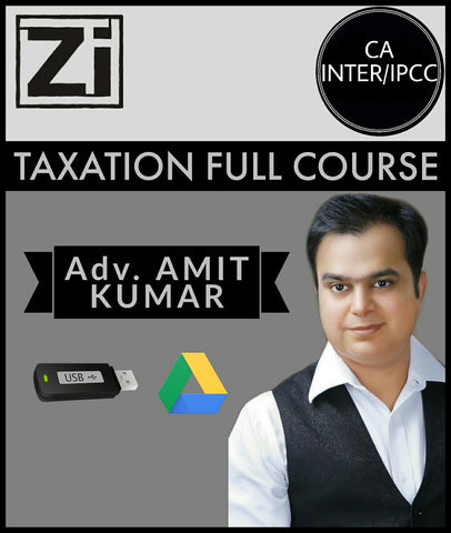 CA Inter/IPCC Taxation Full Course Video Lectures by Amit Kumar - Zeroinfy