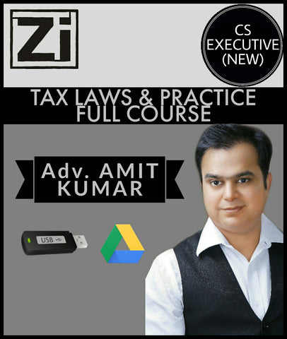 Cs Executive (New) Tax Laws & Practice Full Course Videos Amit Kumar - All Subjects