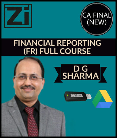 CA Final (New) Financial Reporting (FR) Full Course Videos By CA D G Sharma - Zeroinfy
