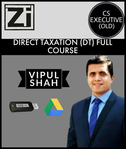 CS Executive (Old) Direct Tax (DT) Full Course Videos By Vipul Shah - Zeroinfy