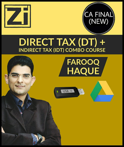 CA Final (Old/New) Direct Tax (DT) + Indirect Tax (IDT) Combo Full Course Videos By Farooq Haque - Zeroinfy