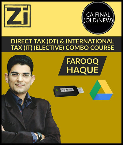 CA Final (New/Old) (DT) & IT (Elective) Full Videos By Farooq Haque - Zeroinfy