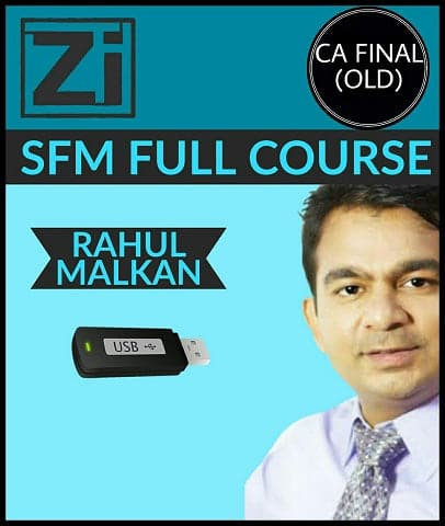 CA Final (Old) Strategic Financial Management (SFM) Full Course Videos By Rahul Malkan - Zeroinfy