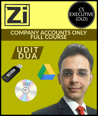 CS Executive (Old) Company Accounts Only Full Course Video Lectures By Udit Dua - Zeroinfy
