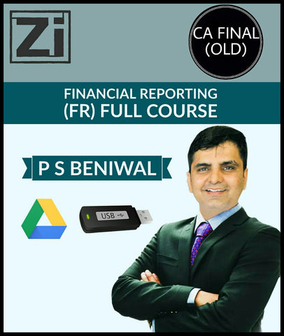 CA Final (Old) Financial Reporting (FR) Full Course Video Lectures By PS Beniwal - Zeroinfy