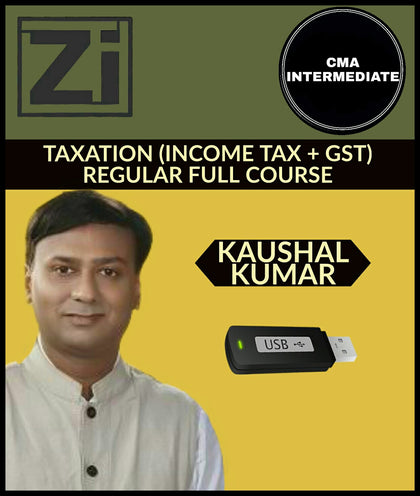 CMA Inter  Taxation (Income tax + GST) Regular Full Course Video Lecture By Kaushal Kumar