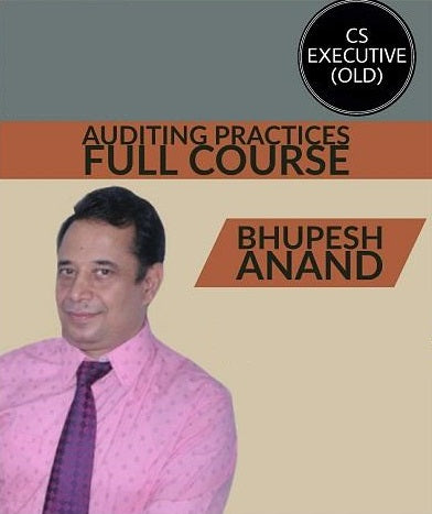 CS Executive (Old) Auditing Practices Full Course Video Lectures By Bhupesh Anand - Zeroinfy