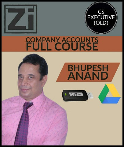 CS Executive (Old) Company Accounts Full Course Video Lectures By Bhupesh Anand - Zeroinfy
