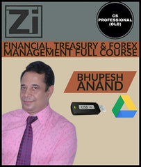 CS Professional (Old) Financial Treasury Forex Manage Video Lectures By Bhupesh Anand - Zeroinfy