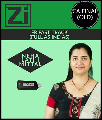 CA Final (Old) Financial Reporting (FR) Fast Track Videos With Full AS IND AS By Neha Lathi Mittal - Zeroinfy