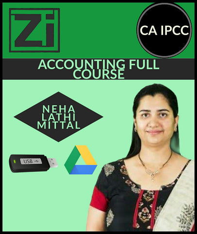 CA IPCC Accounting Full Course Video Lectures By Neha Lathi Mittal - Zeroinfy