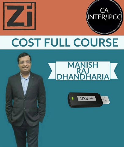 CA INTER/IPCC Cost Full Course By Manish Raj Dhandharia - Zeroinfy