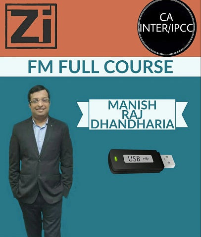 CA INTER/IPCC Financial Management Full Course by Manish Raj Dhandharia - Zeroinfy