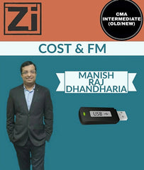 CMA INTER  (Old And New) Cost and FM by Manish Raj Dhandharia - Zeroinfy
