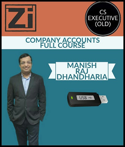 CS Executive (Old) Syllabus Co.Accounts Full Course by Manish Raj Dhandharia - Zeroinfy