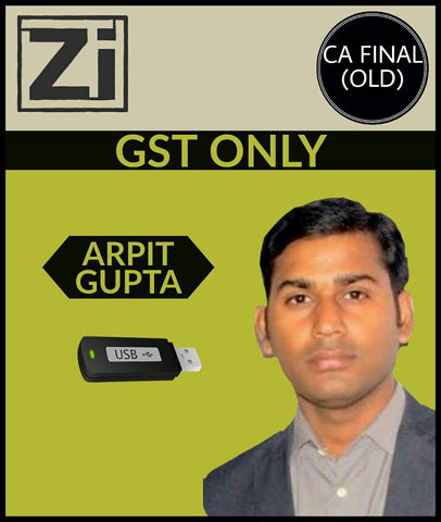 CA Final (Old) GST Only Video Lectures by CA Arpit Gupta - Zeroinfy