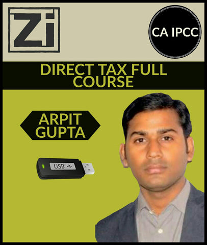 Ca Ipcc Direct Tax (Dt) Full Course Video Lectures By Ca Arpit Gupta - Taxation (Old/new)