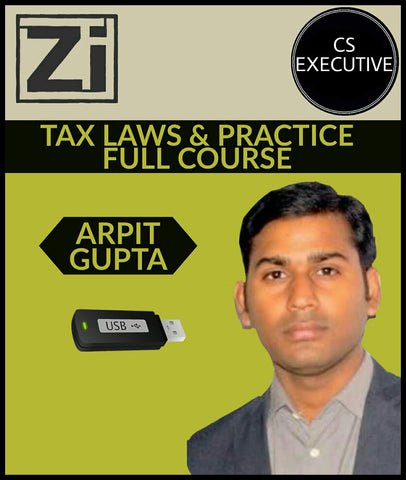 Cs Executive Tax Laws And Practice Full Course Video Lectures By Ca Arpit Gupta - All Subjects
