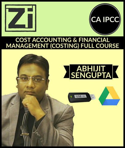 CA IPCC Cost Accounting & Financial Management (Costing) Full Videos By Abhijit Sengupta - zeroinfy