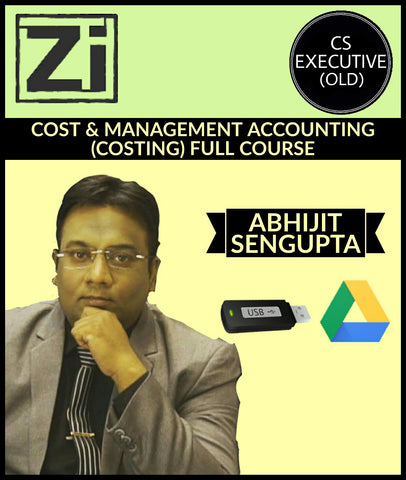Cs Executive (Old) Cost And Management Accounting (Costing) Full Videos By Abhijit Sengupta - All Subjects