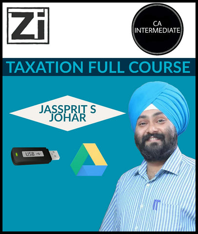 CA Intermediate -Taxation Full Course Video Lecture By Jassprit S Johar - Zeroinfy