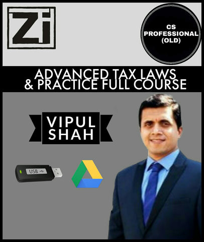 CS Professional (Old) Advanced Tax Laws & Practice (ATLP) Full Course Videos By Vipul Shah - Zeroinfy