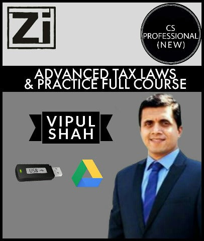 CS Professional (New) Advanced Tax Laws & Practice (ATLP) Full Course Videos By Vipul Shah - Zeroinfy
