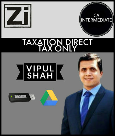 CA Intermediate Taxation [Direct Tax (DT Only)] Videos By Vipul Shah - Zeroinfy