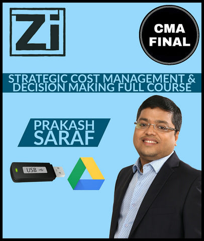 CMA Final (2016 Syllabus) Paper 15 - Strategic Cost Management And Decision Making Full Course Video Lectures By Prakash Saraf