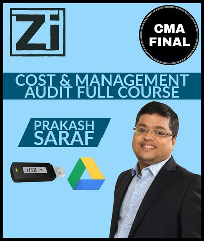 CMA Final (2016 Syllabus) Paper 19 - Cost & Management Audit Lectures By Prakash Saraf - Zeroinfy
