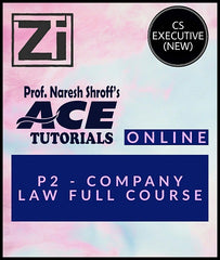 CS Executive (New) Paper 2 Company Law Full Course Video Lectures By ACE Tutorials - Zeroinfy