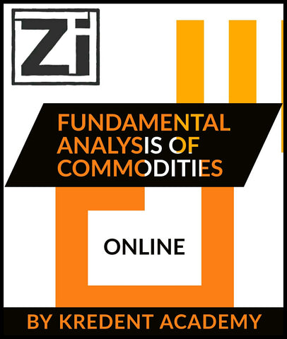 Fundamental Analysis Of Commodities By Kredent Academy - Zeroinfy