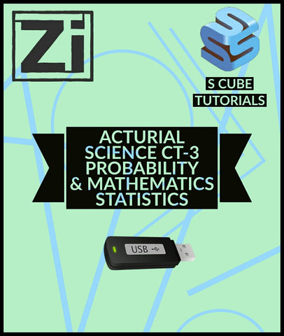 Actuarial Science CT-3 Probability & Mathematics Statistics Video Lectures By Scube Tutorials - Zeroinfy