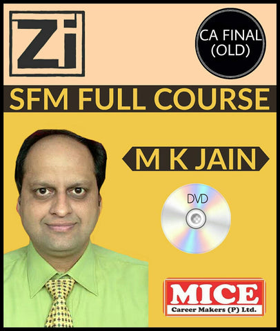 CA Final (Old) Strategic Financial Management (SFM) Full Course Video Lectures By Prof M K Jain - Zeroinfy