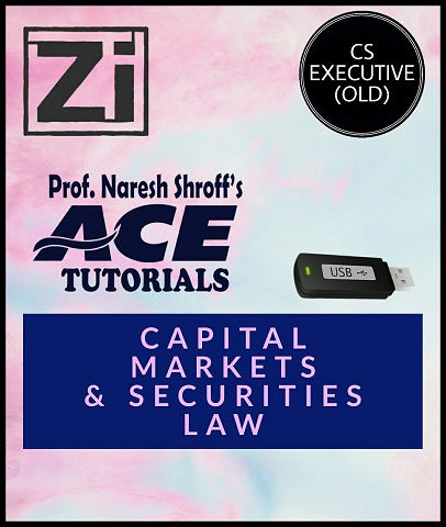 CS Executive (Old) Paper 6 Capital Markets And Securities Law Video Lectures By ACE Tutorials - Zeroinfy