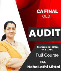 CA Final (Old)- Audit Professional Ethics, SA's CARO Video Lectures By Neha Lathi Mittal - Zeroinfy