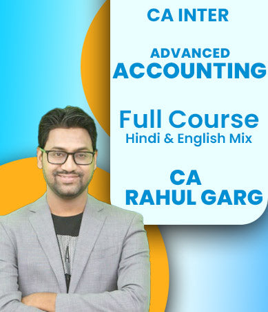 CA Inter Advanced Accounting Full Course Video Lectures By CA Rahul Garg - Zeroinfy