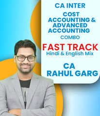 CA Inter Cost and Accounting and Adv. Accounting Combo Fast Track By CA Rahul Garg (New) - Zeroinfy