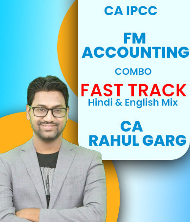 CA IPCC FM and Accounting Combo Fast Track Course Video Lectures By CA Rahul Garg (Old) - Zeroinfy