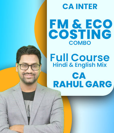 CA Inter FM And ECO And Cost Combo Full Course Video Lectures By CA Rahul Garg (New) - Zeroinfy